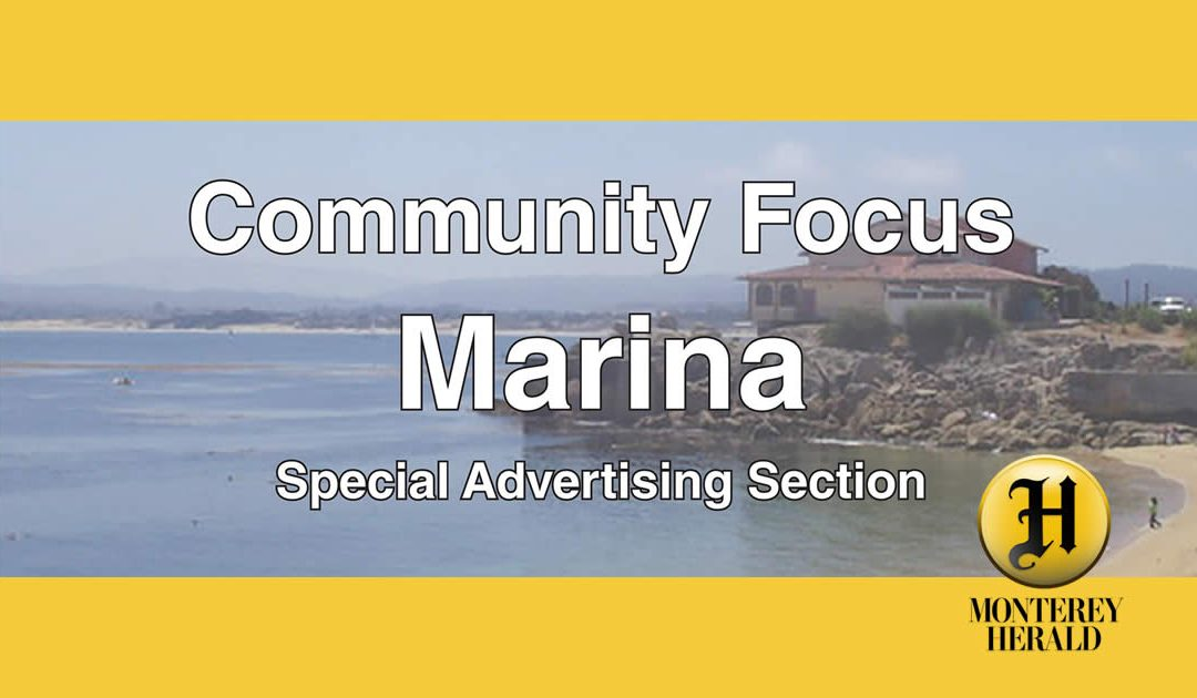 Marina Community Focus by the Monterey Herald
