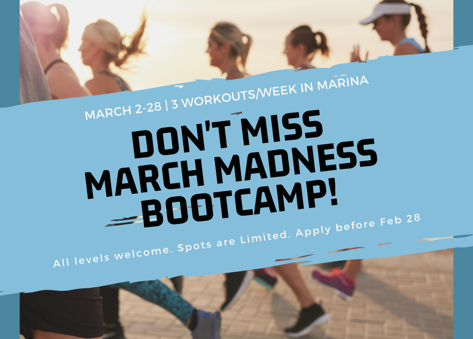 March Madness Bootcamp in Marina