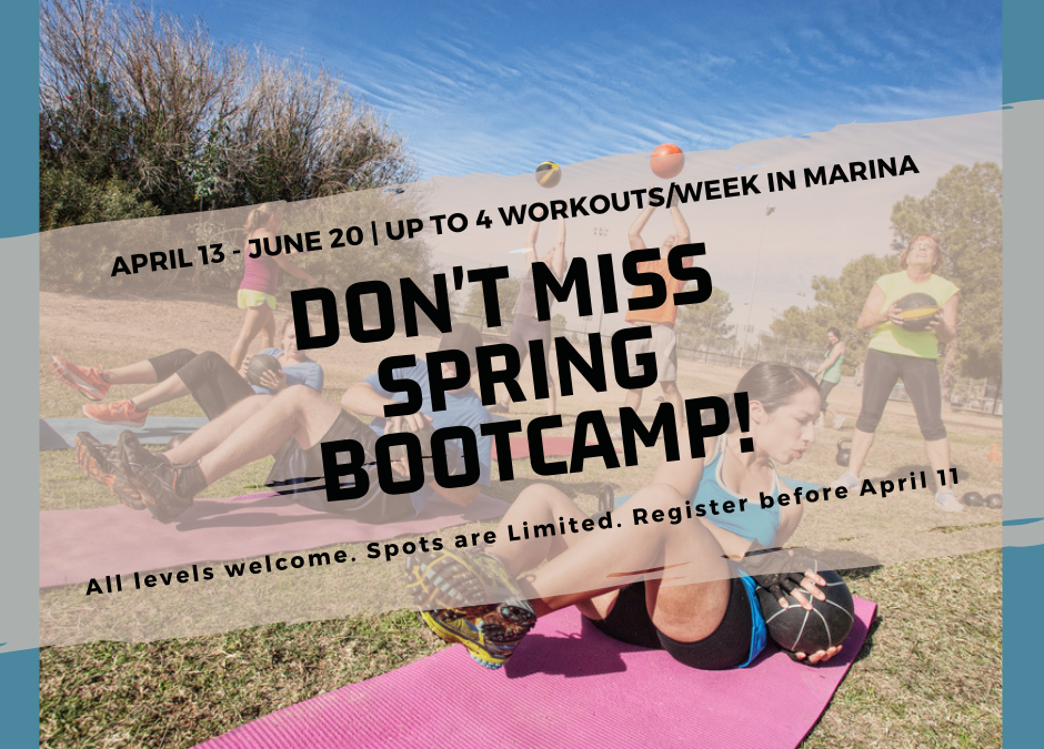 Registrations Are Open for Spring Bootcamp in Marina