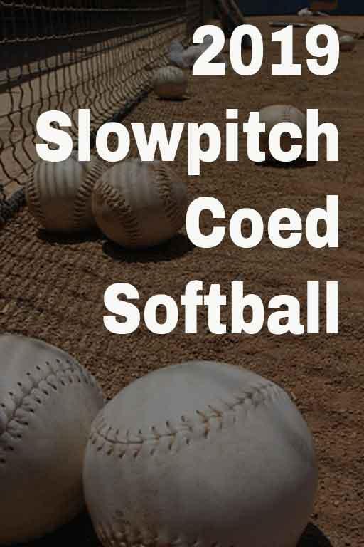2019 Slow Pitch Coed Softball League