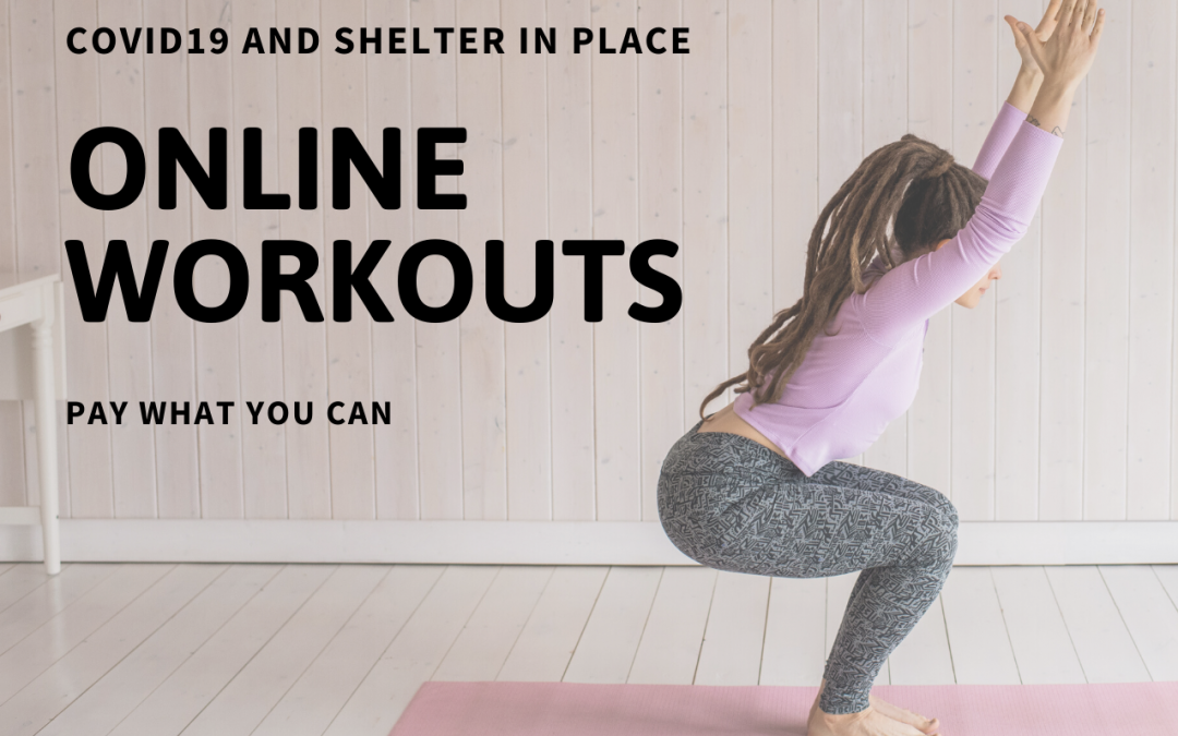 Pay What You Can Yoga & Workouts From Home